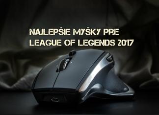 Najlepšie myšky pre League of Legends